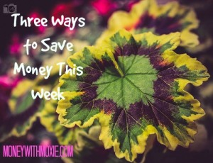 Three Ways to Save money