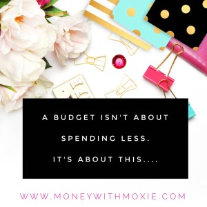 A budget isn't about spending less. It's about this....