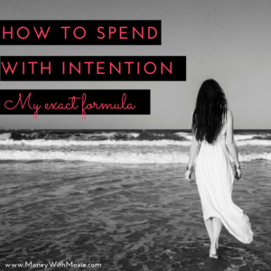 spend with intention