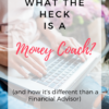 What is a Money Coach?