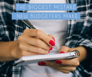 biggest mistake budgeters make